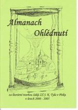 almanach_ohlednuti_za_literarni_tvorbou_zaku_zs_jk_tyla_pisek_2000_-2005-1