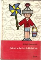 Miloš Macourek: Jakub a dvě stě dědečků